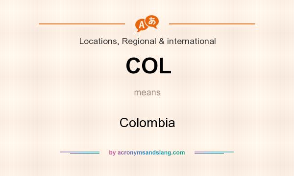 What does COL mean? It stands for Colombia