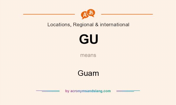 What does GU mean? It stands for Guam