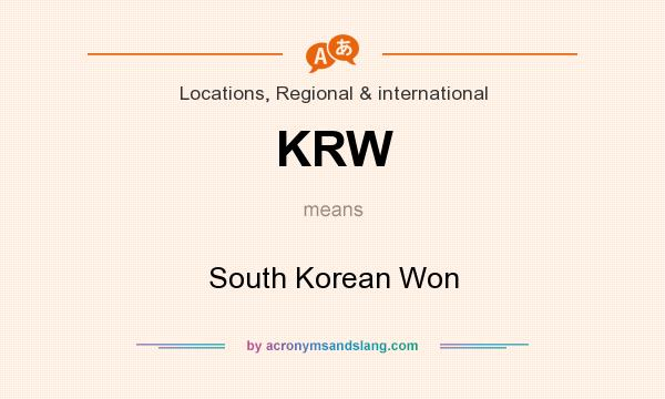 What does KRW mean? It stands for South Korean Won