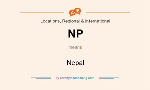What does NP mean? It stands for Nepal