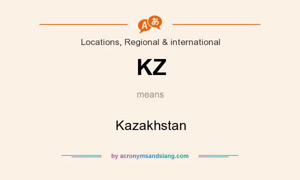 What does KZ mean? It stands for Kazakhstan