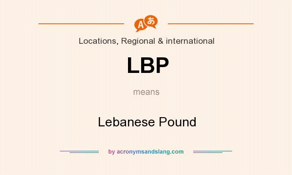 What does LBP mean? It stands for Lebanese Pound
