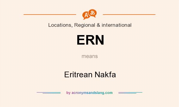 What does ERN mean? It stands for Eritrean Nakfa