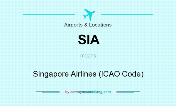 SIA - Singapore Airlines (ICAO Code) in Airports & Locations
