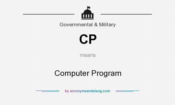 What does CP mean? It stands for Computer Program