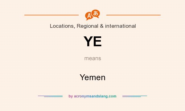 What does YE mean? It stands for Yemen