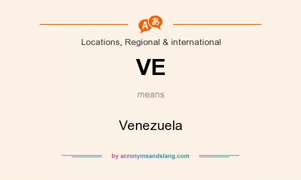 What does VE mean? It stands for Venezuela