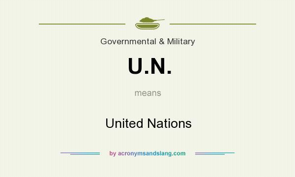 What does U.N. mean? It stands for United Nations