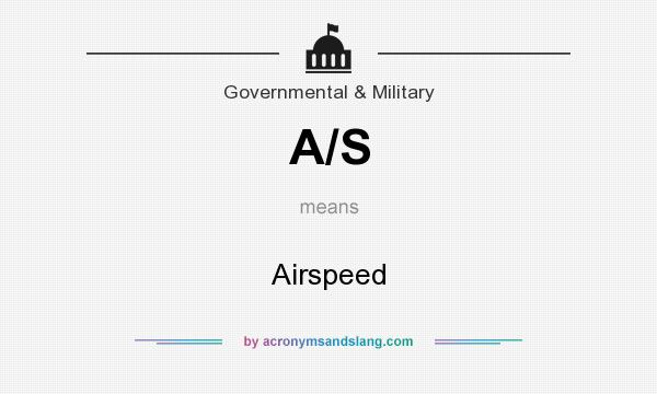 What does A/S mean? It stands for Airspeed