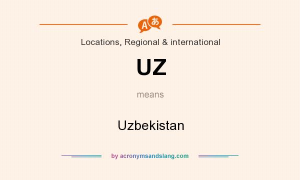 What does UZ mean? It stands for Uzbekistan