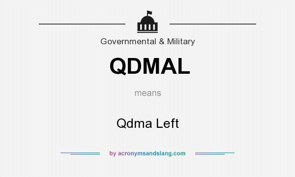 What does QDMAL mean? It stands for Qdma Left