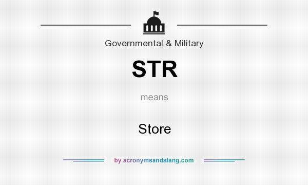 What does STR mean? It stands for Store