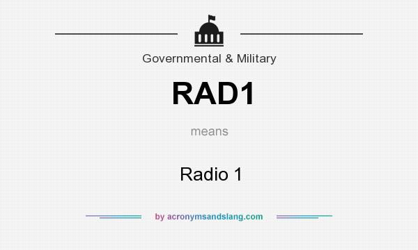 What does RAD1 mean? It stands for Radio 1