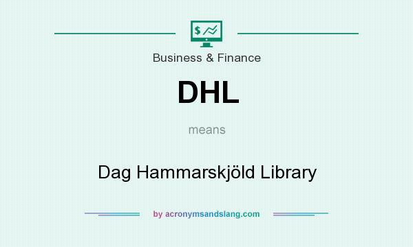 What does DHL mean? It stands for Dag Hammarskjöld Library