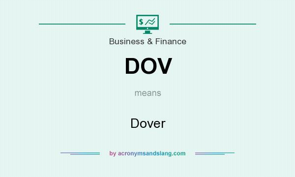 What does DOV mean? It stands for Dover
