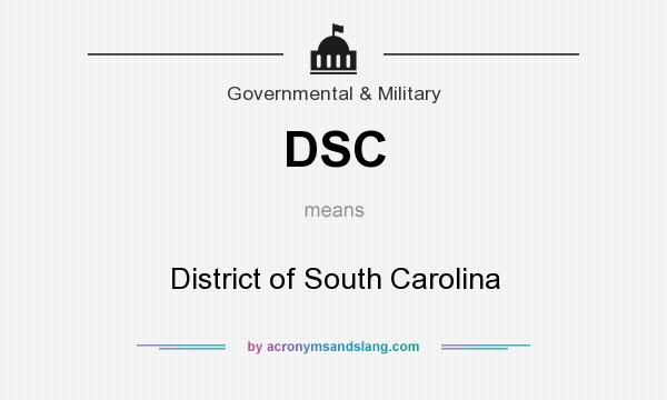 What does DSC mean? It stands for District of South Carolina