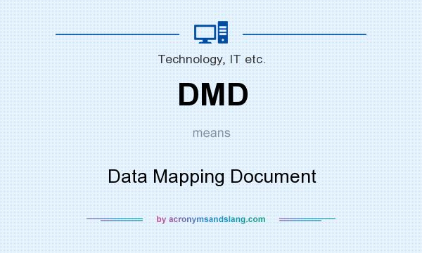 DMD Data Mapping Document In Technology IT Etc By - Data mapping document