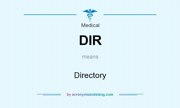 What does DIR mean? It stands for Directory