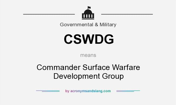 What does CSWDG mean? It stands for Commander Surface Warfare Development Group