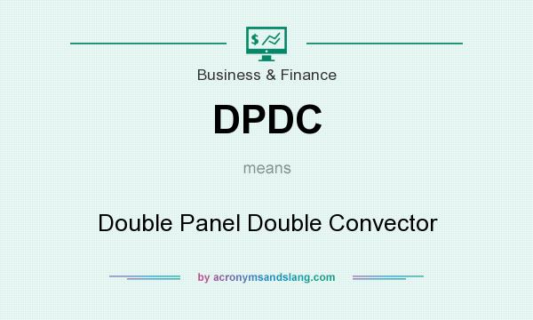 What does DPDC mean? It stands for Double Panel Double Convector