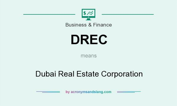 What does DREC mean? It stands for Dubai Real Estate Corporation