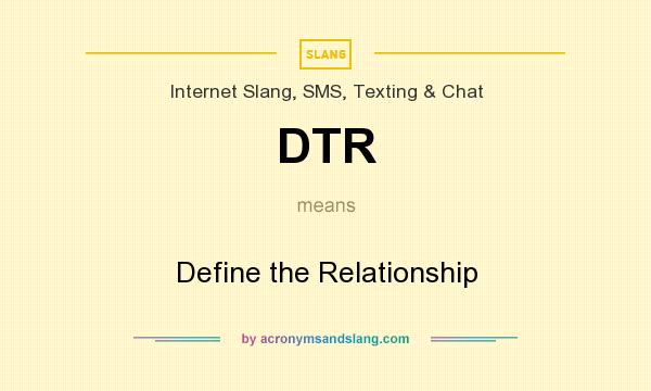 What does dtr mean