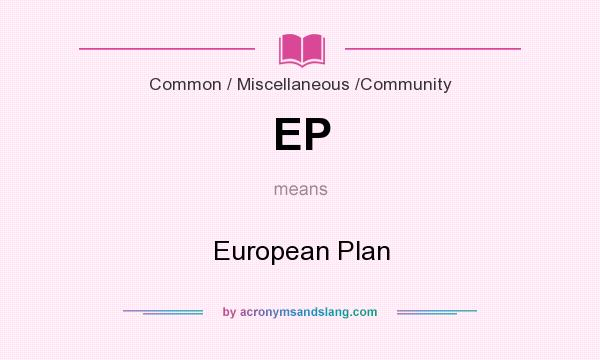 What does EP mean? It stands for European Plan
