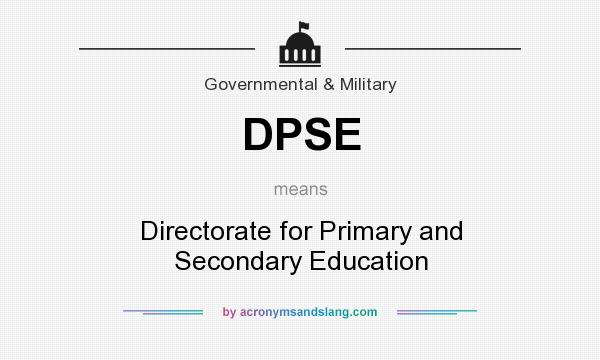 What does DPSE mean? It stands for Directorate for Primary and Secondary Education