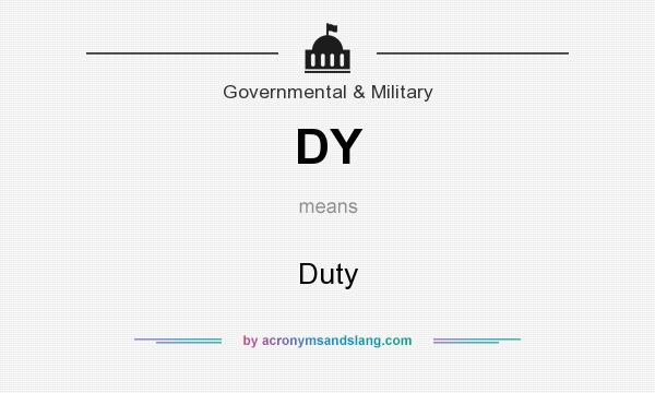 What does DY mean? It stands for Duty