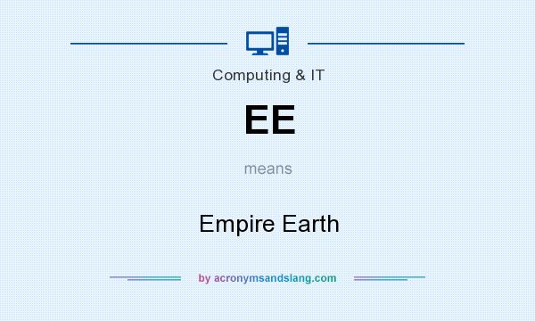 What does EE mean? It stands for Empire Earth