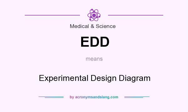EDD - Experimental Design Diagram in Medical & Science by ...