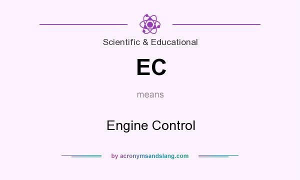 What does EC mean? It stands for Engine Control