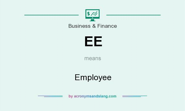 What does EE mean? It stands for Employee