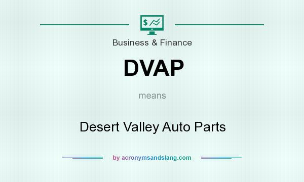 DVAP - Desert Valley Auto Parts in Business & Finance by