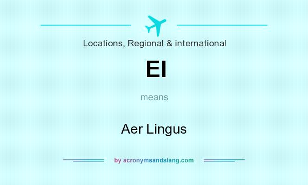 What does EI mean? It stands for Aer Lingus