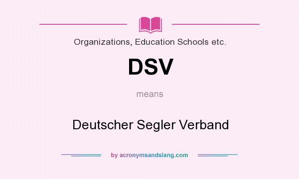 What does DSV mean? It stands for Deutscher Segler Verband