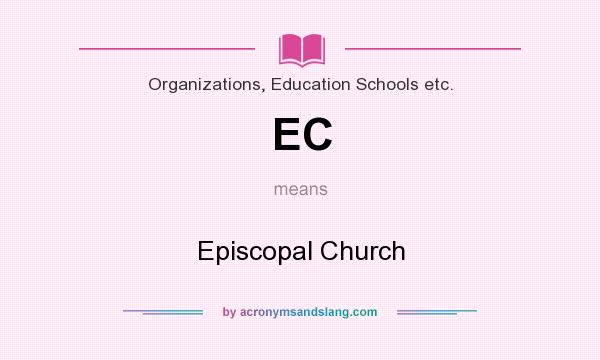 What does EC mean? It stands for Episcopal Church