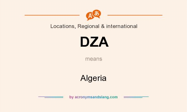 What does DZA mean? It stands for Algeria