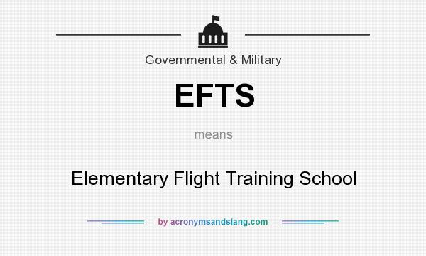 What does EFTS mean? It stands for Elementary Flight Training School