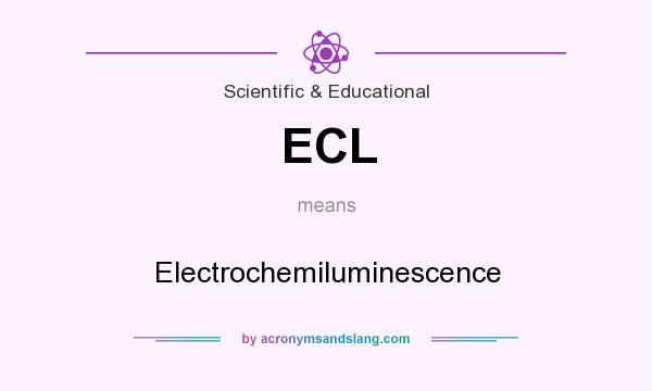 What does ECL mean? It stands for Electrochemiluminescence
