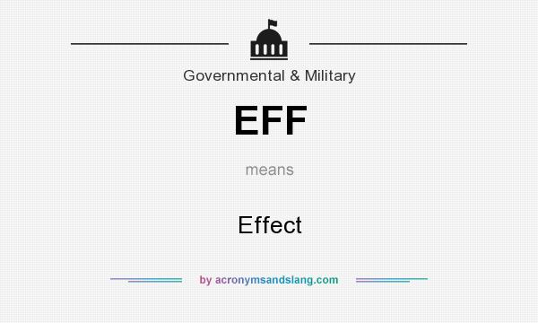 What does EFF mean? It stands for Effect