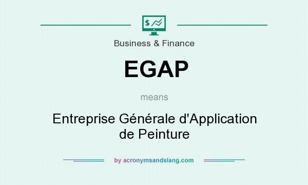 What does EGAP mean? It stands for Entreprise Générale d`Application de Peinture