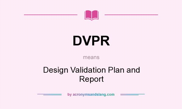 dvpr design validation plan and report in undefined by