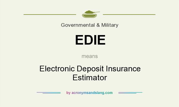 What does EDIE mean? It stands for Electronic Deposit Insurance Estimator