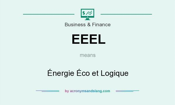 What does EEEL mean? It stands for Énergie Éco et Logique