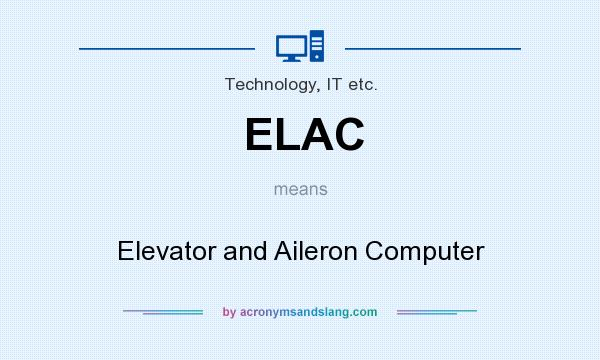 What does ELAC mean? It stands for Elevator and Aileron Computer