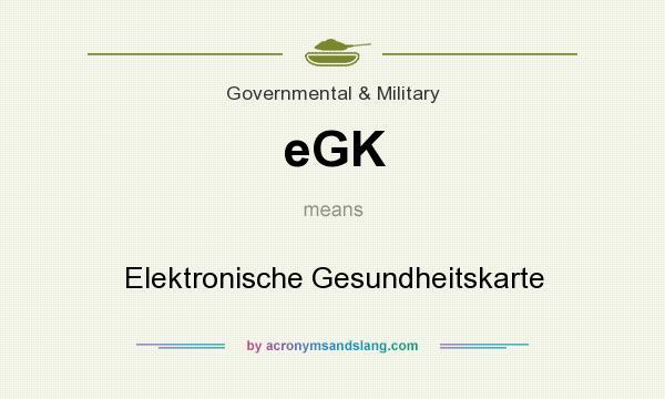 What does eGK mean? It stands for Elektronische Gesundheitskarte