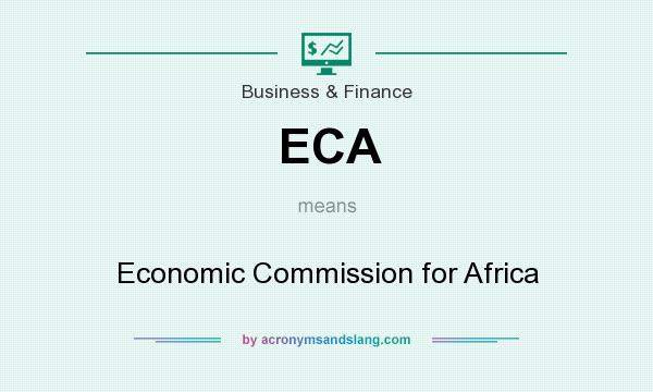 What does ECA mean? It stands for Economic Commission for Africa
