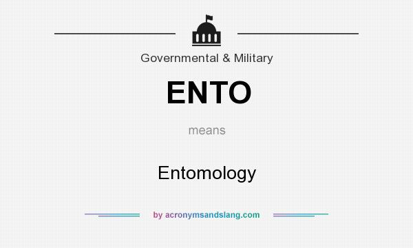 What does ENTO mean? It stands for Entomology