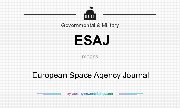 What does ESAJ mean? It stands for European Space Agency Journal
